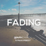 Southchurch - Fading ft Maxi Priest