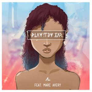 Adien Lewis - Play It By Ear (feat. Marc Avery)