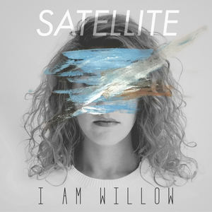 I AM WILLOW - SATELLITE