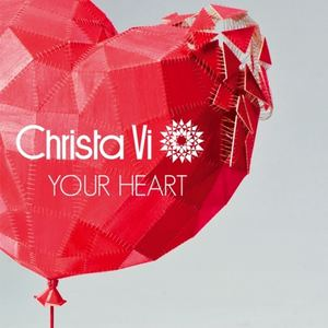 Christa Vi - Your Heart