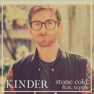 KINDER - Stone Cold feat. teppa