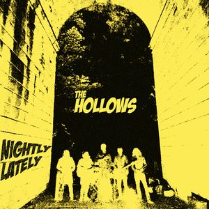 The Hollows - Nightly Lately