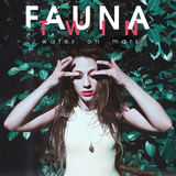 Fauna Twin - Water on Mars