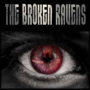 The Broken Ravens - The Calling Of The Hounds