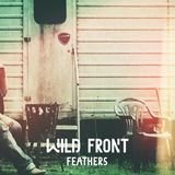 Wild Front - Feathers