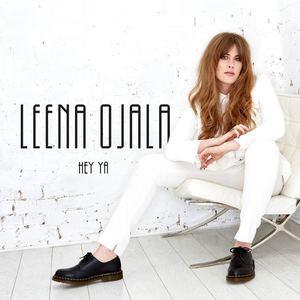 Leena Ojala - Hey Ya