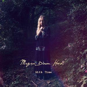 MEGAN DIXON HOOD - WITH TIME