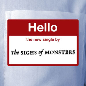 The Sighs of Monsters - Hello