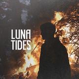 Luna Tides - What Comes Around