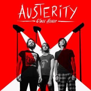 Austerity - Glass House