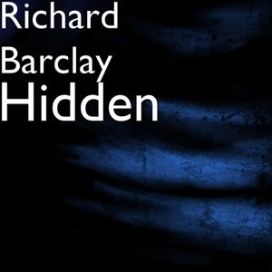 Richard Barclay - Hidden