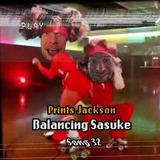Prints Jackson - Balancing Sasuke
