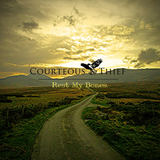 Courteous Thief - Rest My Bones