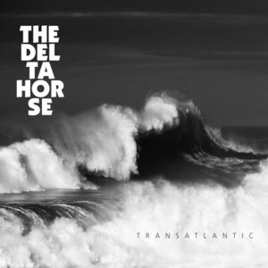 The Deltahorse - Call It a Day