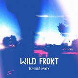 Wild Front - Tumble Party