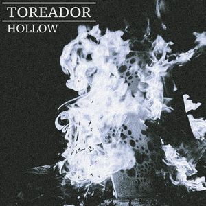 Toreador - Hollow