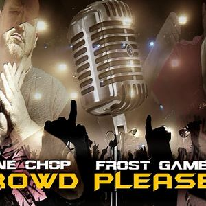 Tone Chop & Frost Gamble - Crowd Pleaser (radio edit)
