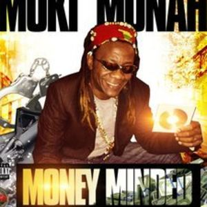 Muki Munah - MONEY MINDED