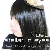 e-komatsuzaki(feat Vocal) - stellar in eyes feat NoeL(Original Pop Ballad Original Mix)