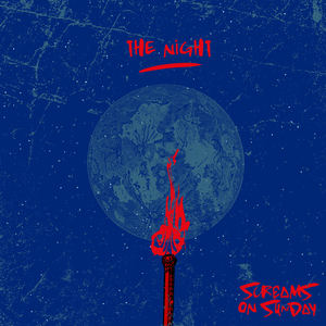Screams On Sunday - The Night