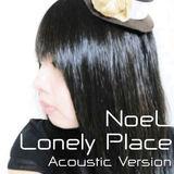 e-komatsuzaki(feat Vocal) - Lonely Place feat NoeL(Original Pop Ballad Acoustic Version)