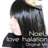 e-komatsuzaki(feat Vocal) - love halation feat NoeL(Original Trance Pop Original Mix)
