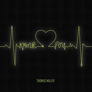 Thomas Miller - Amour Fou