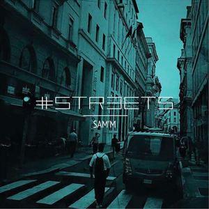 SAM'M - #STRƎETS