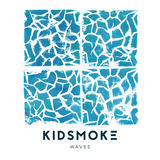 Kidsmoke - Waves