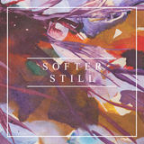 Softer Still - Company