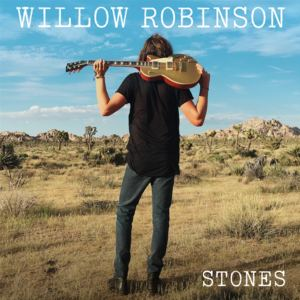 Willow Robinson - Stones
