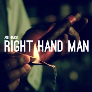 Ant-Deko - Right Hand Man
