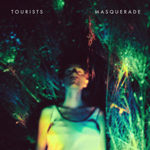 Tourists - Masquerade (Radio Edit)