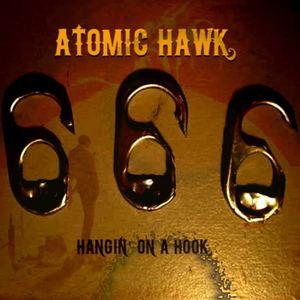 Sauza Kings - Atomic Hawk (Hankin' On a Hook)