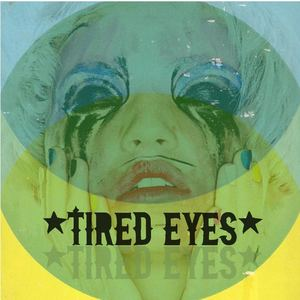 Sauza Kings - Tired Eyes