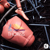 Modified Man - Thorns