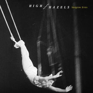High Hazels - Sequin Eyes