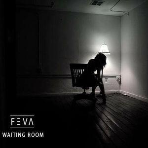 FEVA - Waiting Room