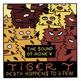 The Sound Of Money - Tiger T. - Death Happens To A Few