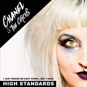 Chanel & the Circus - High Standards