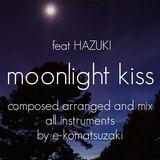 e-komatsuzaki(feat Vocal) - moonlight kiss feat HAZUKI(Original POP Extended 12 DeepHouse Remix)