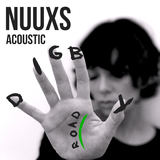 NUUXS - Digby Road - Acoustic