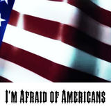 A Fallen Mind - I'm Afraid of Americans