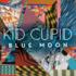 Kid Cupid - Blue Moon