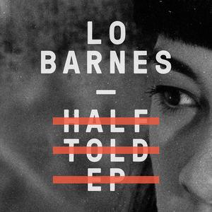 Lo Barnes - Fill My Lungs