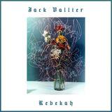 Jack Vallier - Rebekah
