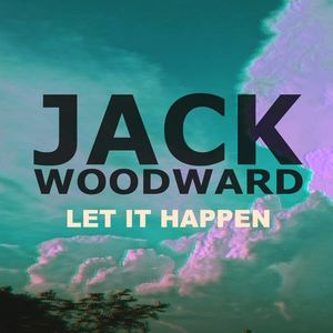 Jack Woodward - Let it Happen