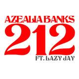 Azealia Banks - 212 (Clean Radio edit)