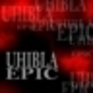 Uhibla - Epic Part 2