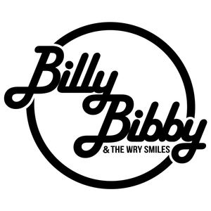 Billy Bibby & The Wry Smiles - Don't Fall